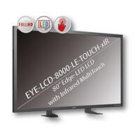 EYE LCD 8000 LE TOUCH XIR